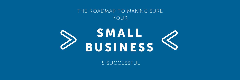 Blog Header   Small Business roadmap success.png