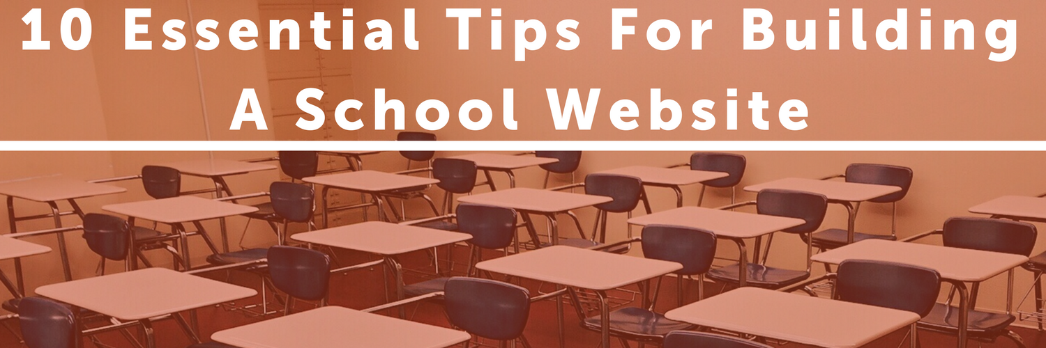 10 Essential Tips for Building a School Website