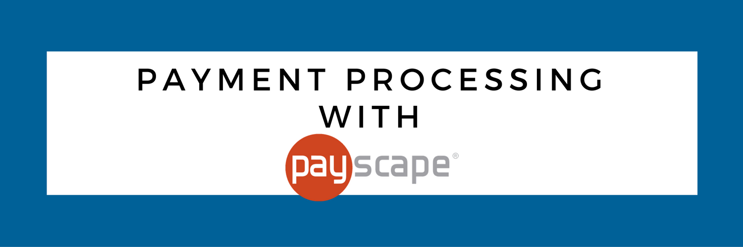 Payment Processing with Payscape