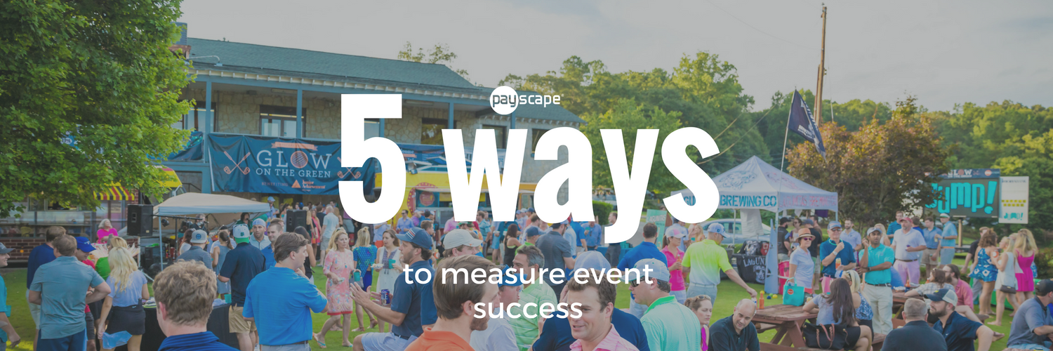 5 Tips on How to Measure the Success of Your Event | Payscape