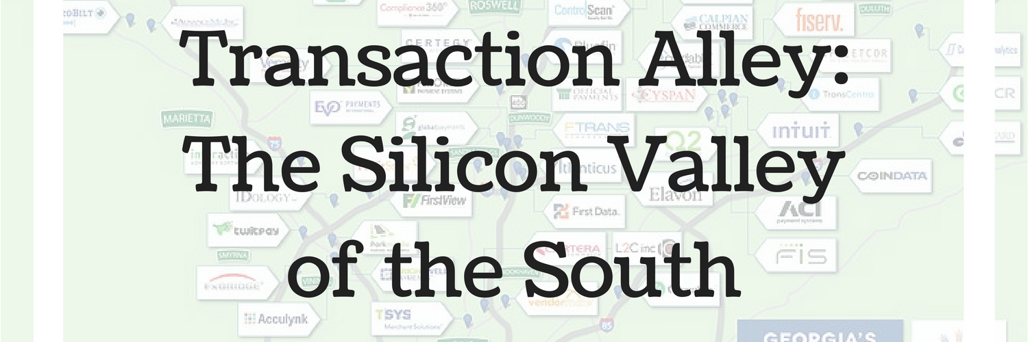 Transaction Alley - The Silicon Valley of the South