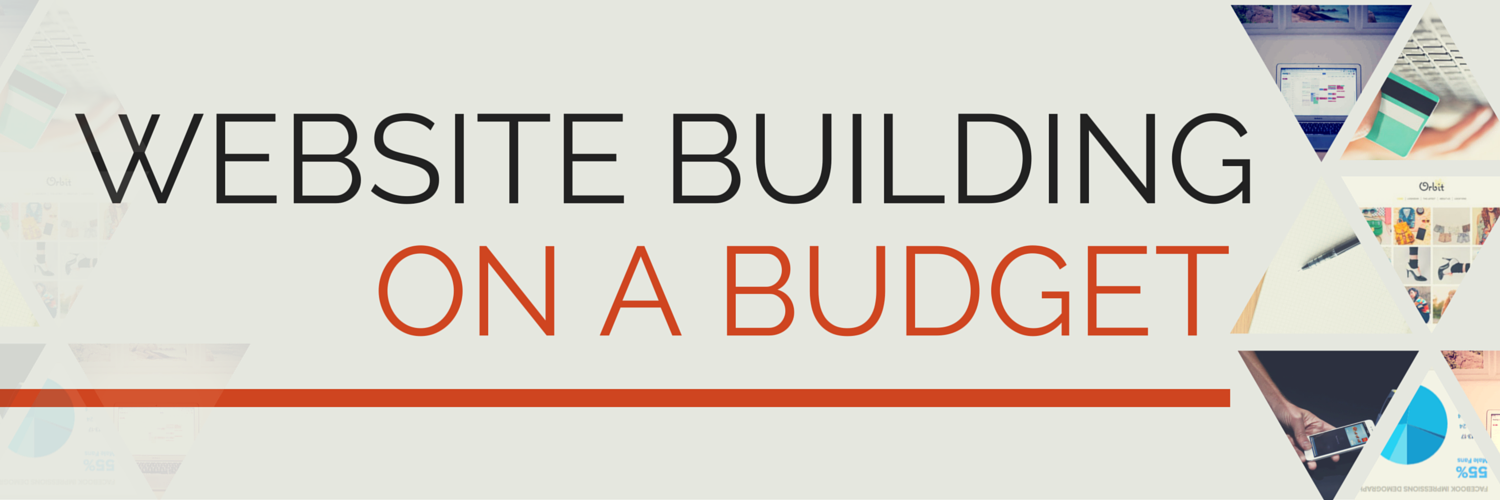 Tips on Building Websites on a Budget