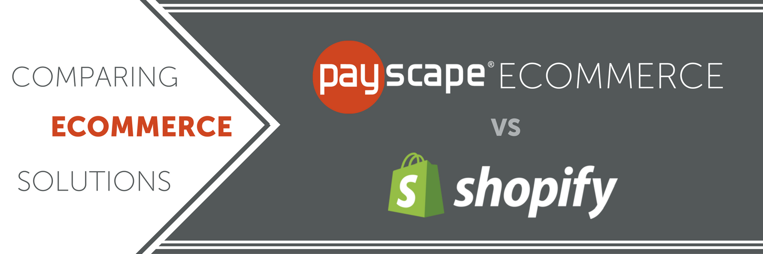 Payscape eCommerce vs. Shopify: Comparing eCommerce Solutions [Infographic]